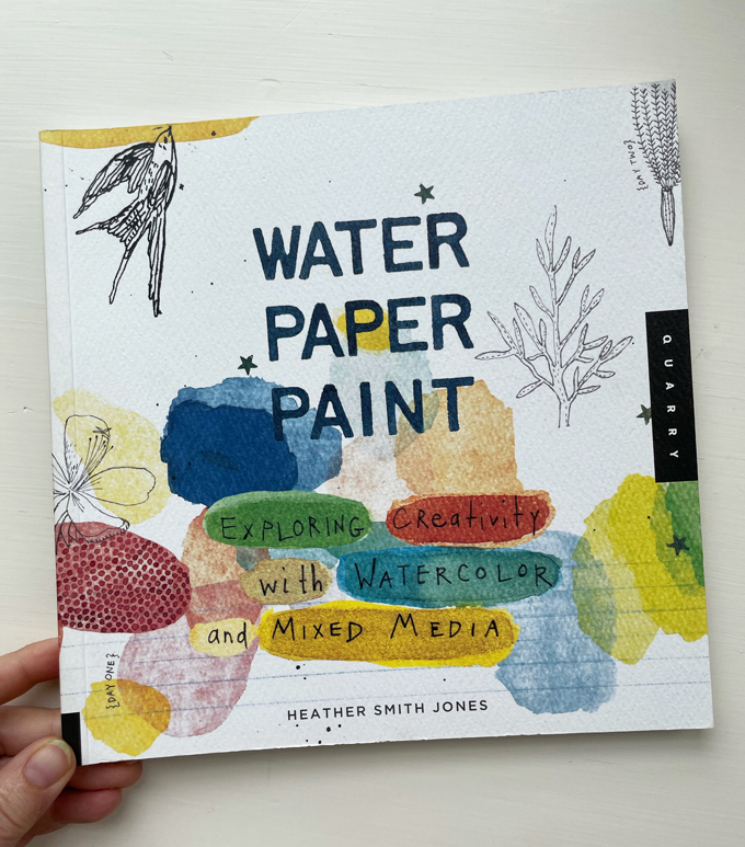 Water Paper Paint, by Heather Smith Jones