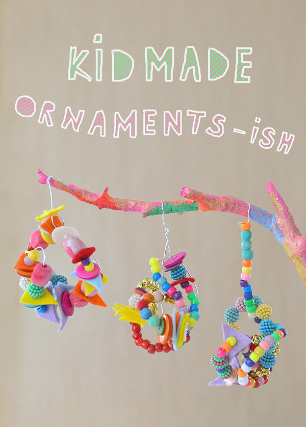 "Kid Made: ""ISH"" Inspired Ornaments"