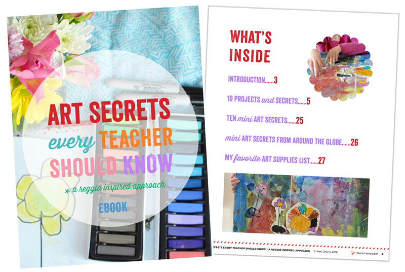 From the book Art Secrets Every Teacher Should Know, A Reggio Inspired Approach, by Meri Cherry