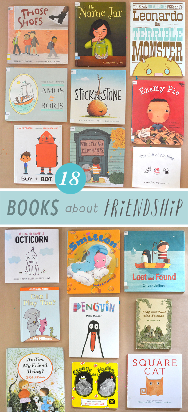 Eighteen of the best picture books for children about friendship.