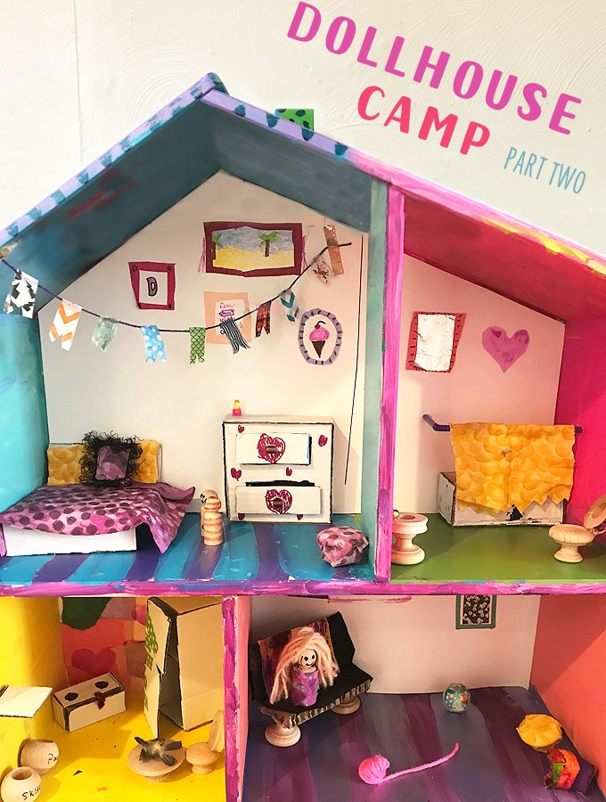 Dollhouse Camp: Part Two