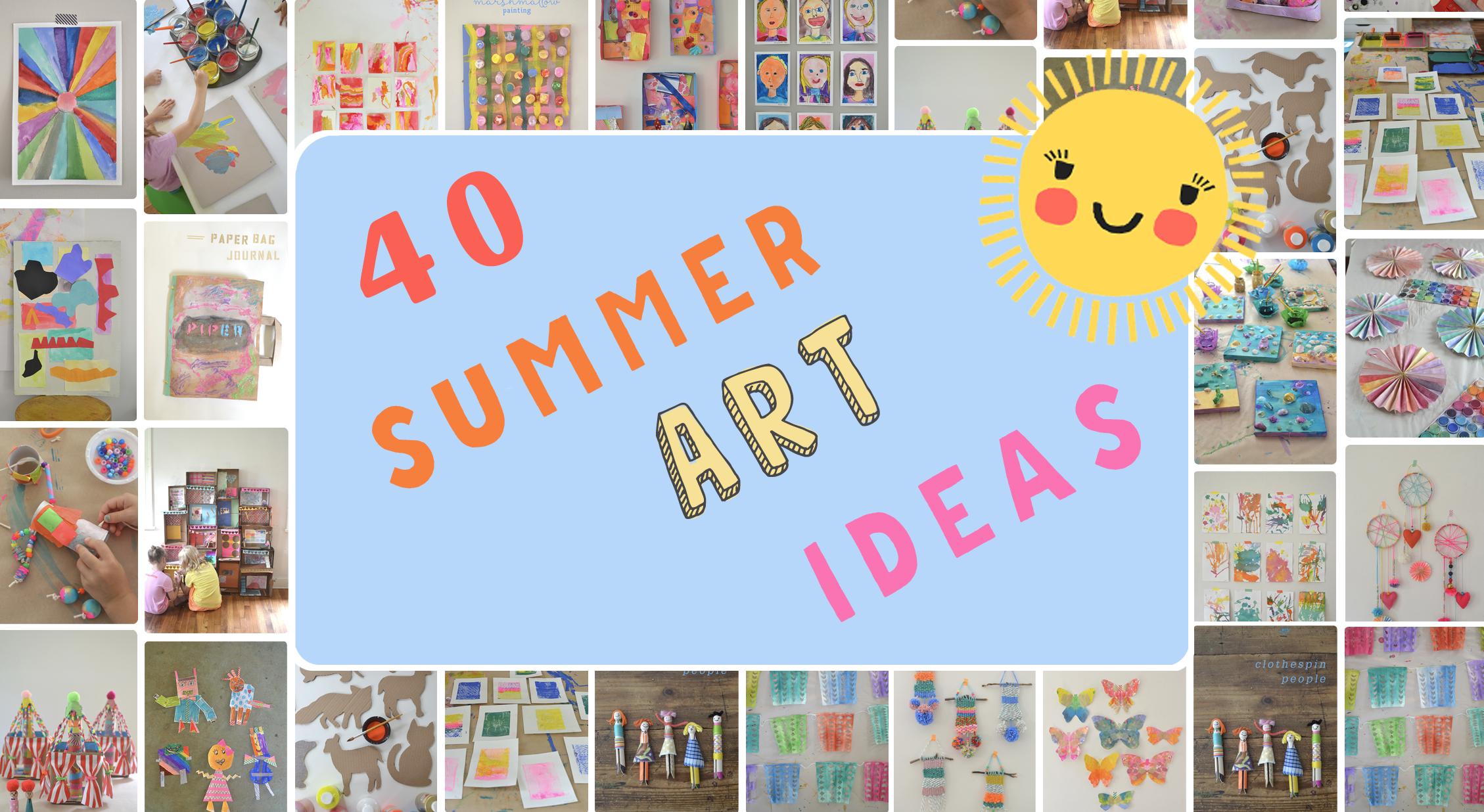 40 Summer Art Ideas For Kids Artbar