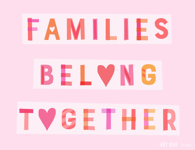 Families Belong Together free printable to make protest signs.