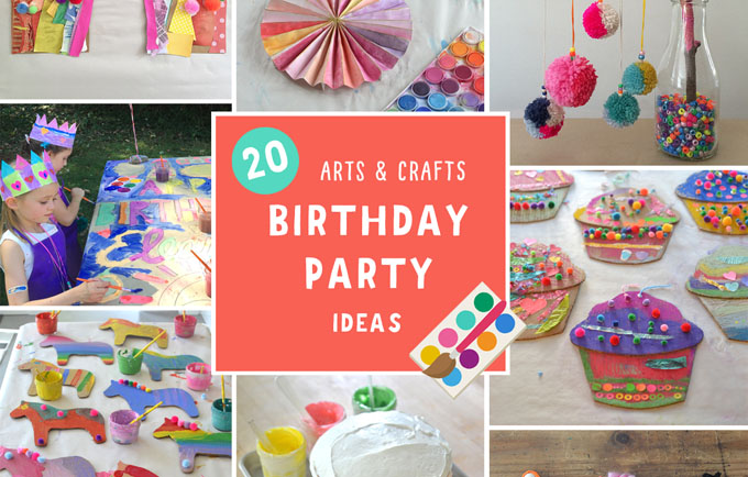 Arts And Crafts Birthday Party For Kids My 20 Best Ideas Artbar