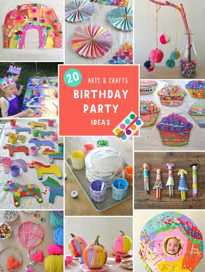 Arts and Crafts Birthday Party for Kids | My 20 Best Ideas