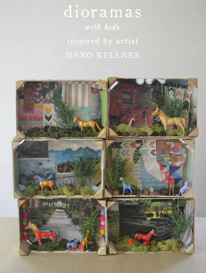 Dioramas with Kids // Inspired by Artist Mano Kellner