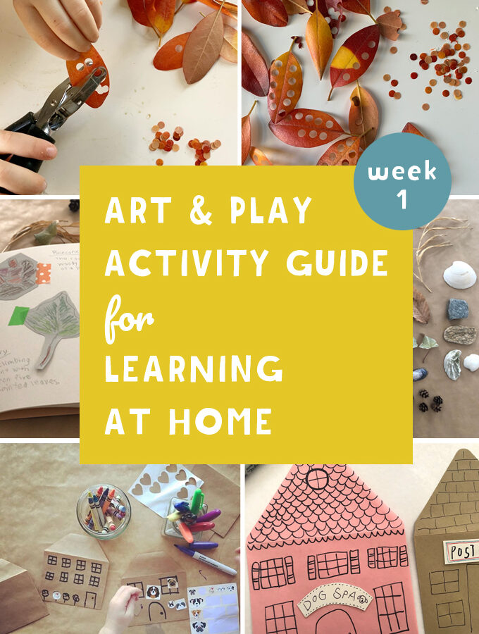 Art and Play Activity Guide for Kids in Quarantine /  Week 1