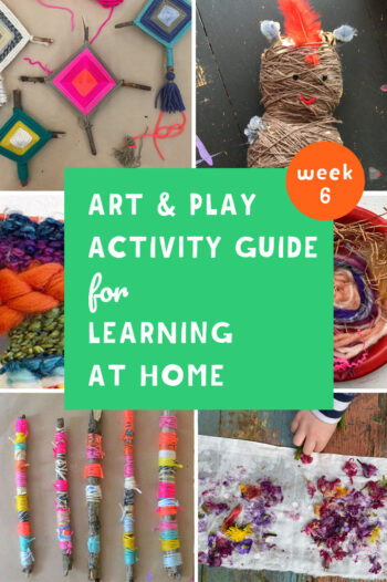 This Weekly Art & Play guide for learning at home promotes math, literacy and science through creativity. Join us for Fabric & Yarn week!