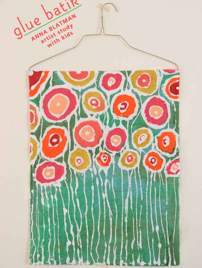 Glue Batik with kids inspired by Anna Blatman