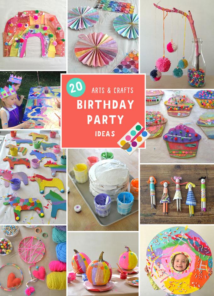 20 Arts & Crafts Birthday Party Ideas