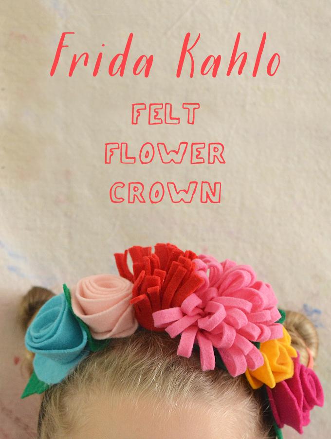 Make Frida Kahlo flower crowns from felt and a headband.